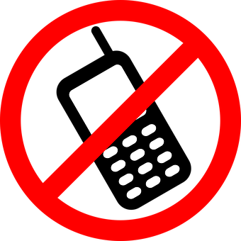 No Cellphones, Cellphone Not Allowed