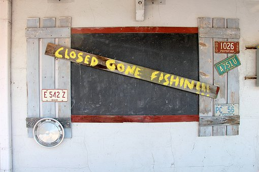 Closed, Gone Fishing, Fishing, Sign