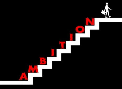 Tangga, Berjuang Untuk Sukses, Ambisi