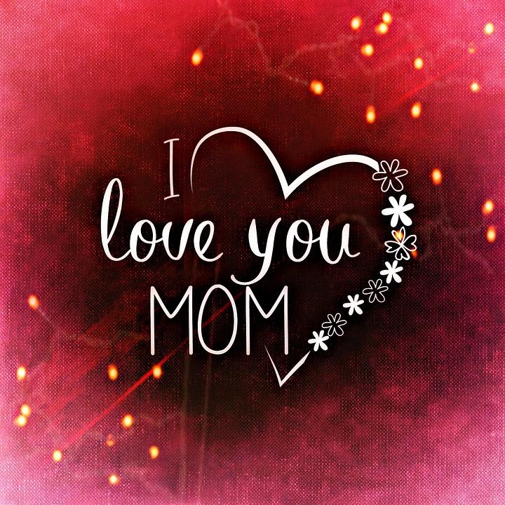 Mothers Day Love Mama Free Image On Pixabay