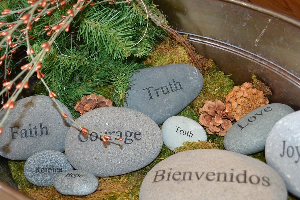 Courage, Truth, Faith, Joy, Bienvenidos, Love, Stones