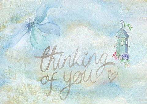 A light blue background with words thinking of you for 301 inspirational and motivational quotes