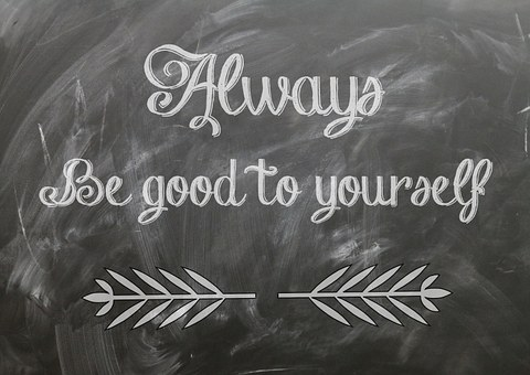 Always be good to yourself written on a blackboard for 301 inspirational and motivational quotes