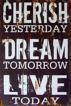 Cherish Yesterday Dream Tomorrow Live Toda