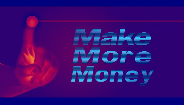Make money, money making, finance, how to make money