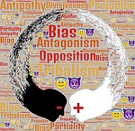 tribalism, antagonism, opposition