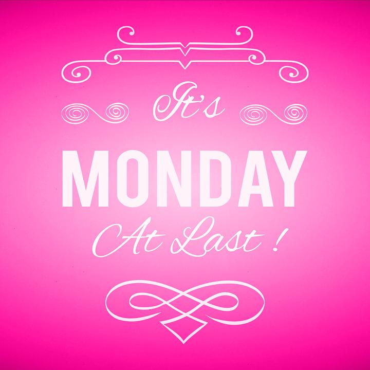 Finally Monday Pink Days Of The Free Image On Pixabay