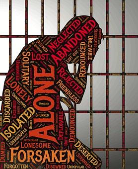 Jailed, Imprisoned, Abandoned, Lonely