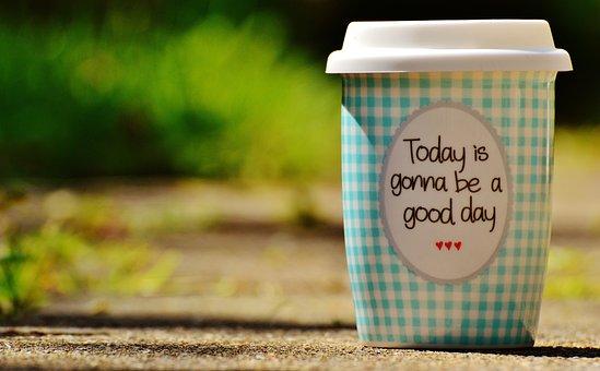 Kaunis Päivä, Mennä, Ilo, Kahvi, Cup