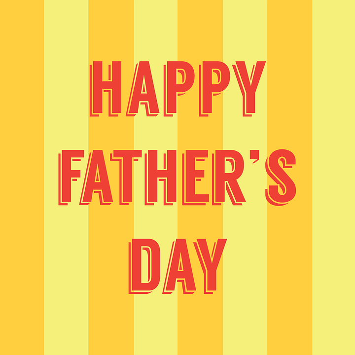 Happy Fathers Day Father Dad Free Image On Pixabay