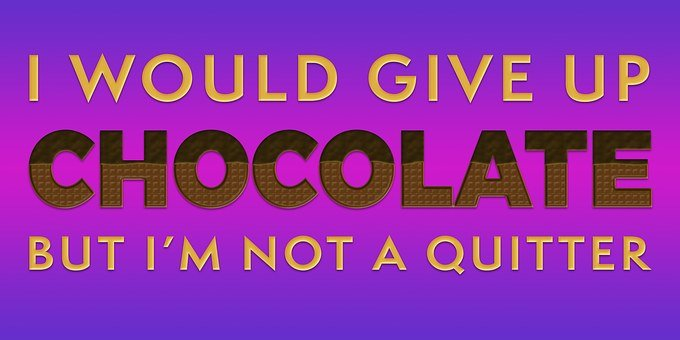 Bright blue and violet image with words I would give up chocolate but I'm not a quitter for 301 inspirational and motivational quotes