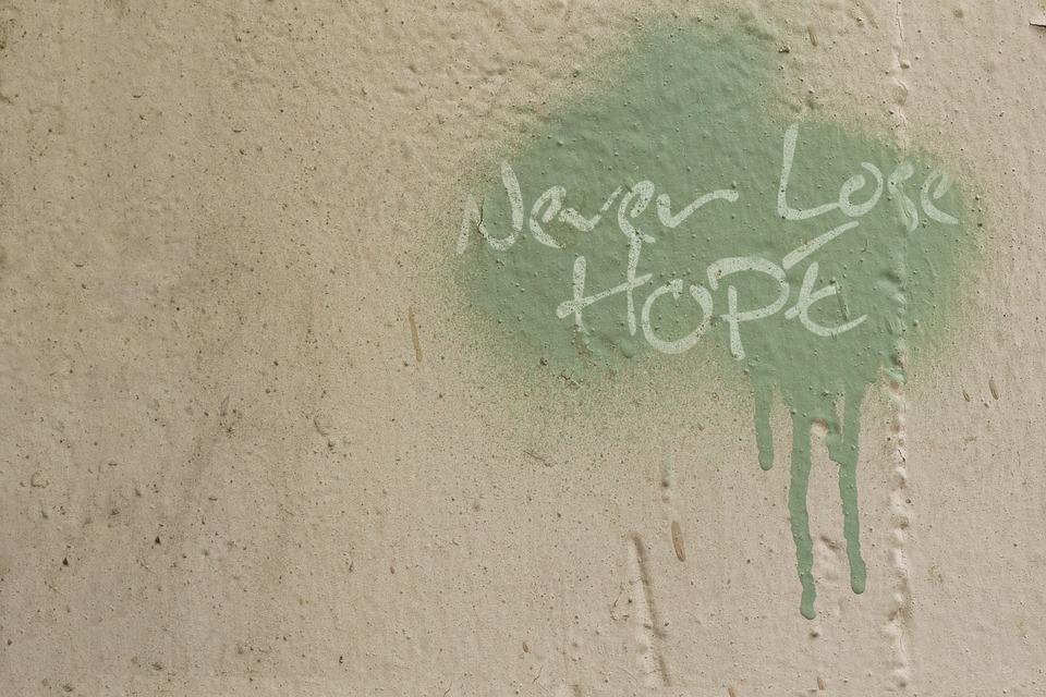 Graffiti Quote Hope Free Photo On Pixabay