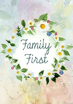 Flowers with words Family first written in the middle for 301 inspirational and motivational quotes