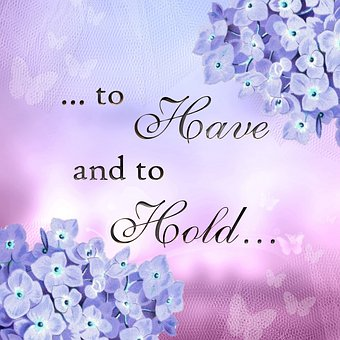 Bluish and violet image with flowers and words to have and to hold for 301 inspirational and motivational quotes
