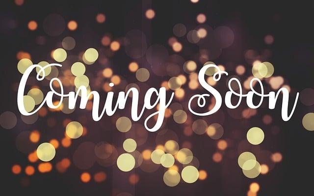 coming soon  u00b7 free image on pixabay