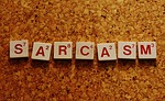 sarcasm, word, letters