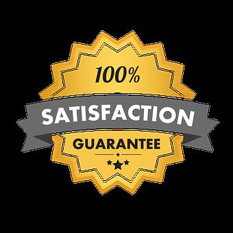 Satisfaction Guarantee, 100 Satisfaction