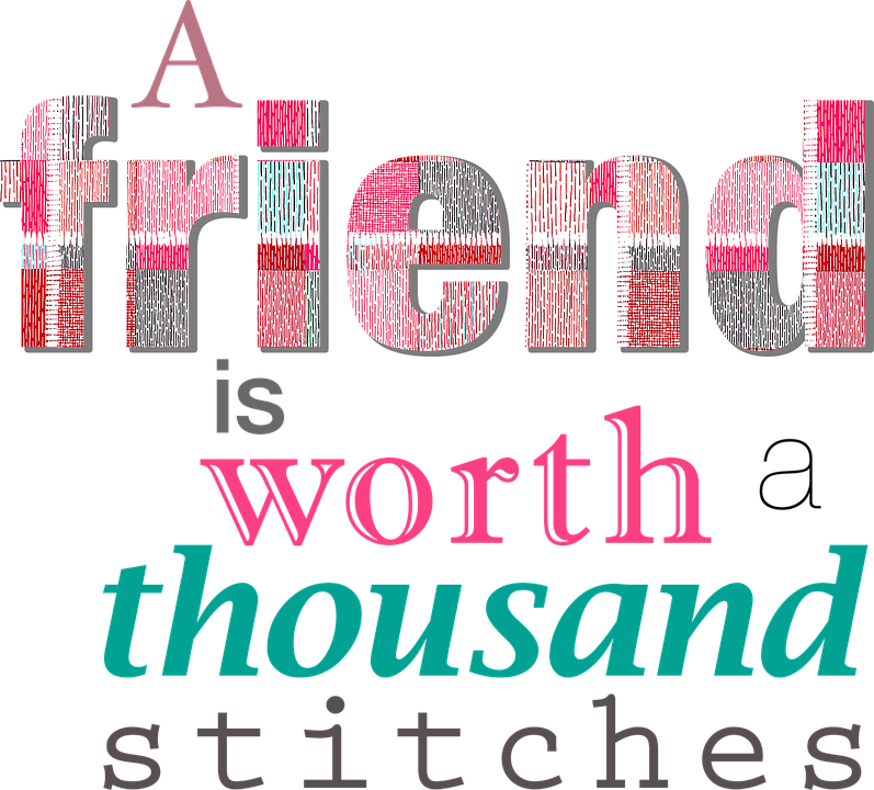 Friend Friendship Stitches Sewing Seamstress