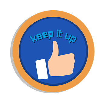 Keep it up motivation with a thumb up to signify Online value proposition 6: Keep it up since it works