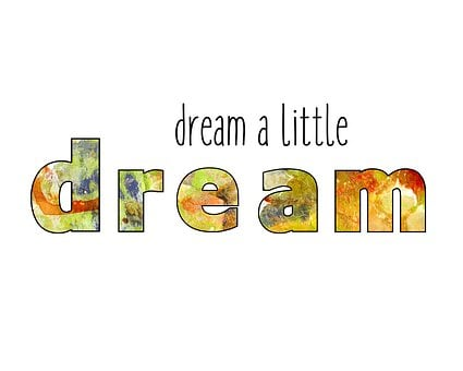 dream a little dream used as an image for 301 inspirational and motivational quotes