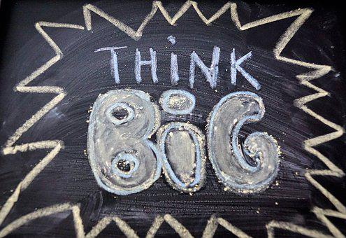 Think Big written on a blackboard for 301 inspirational and motivational quotes