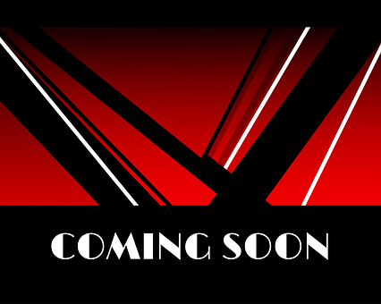 Coming Soon, Coming, Soon, Announcement
