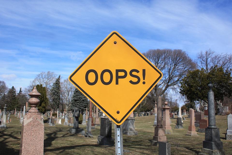 Mistake, Oops, Dead, Death, Graveyard, Cemetery
