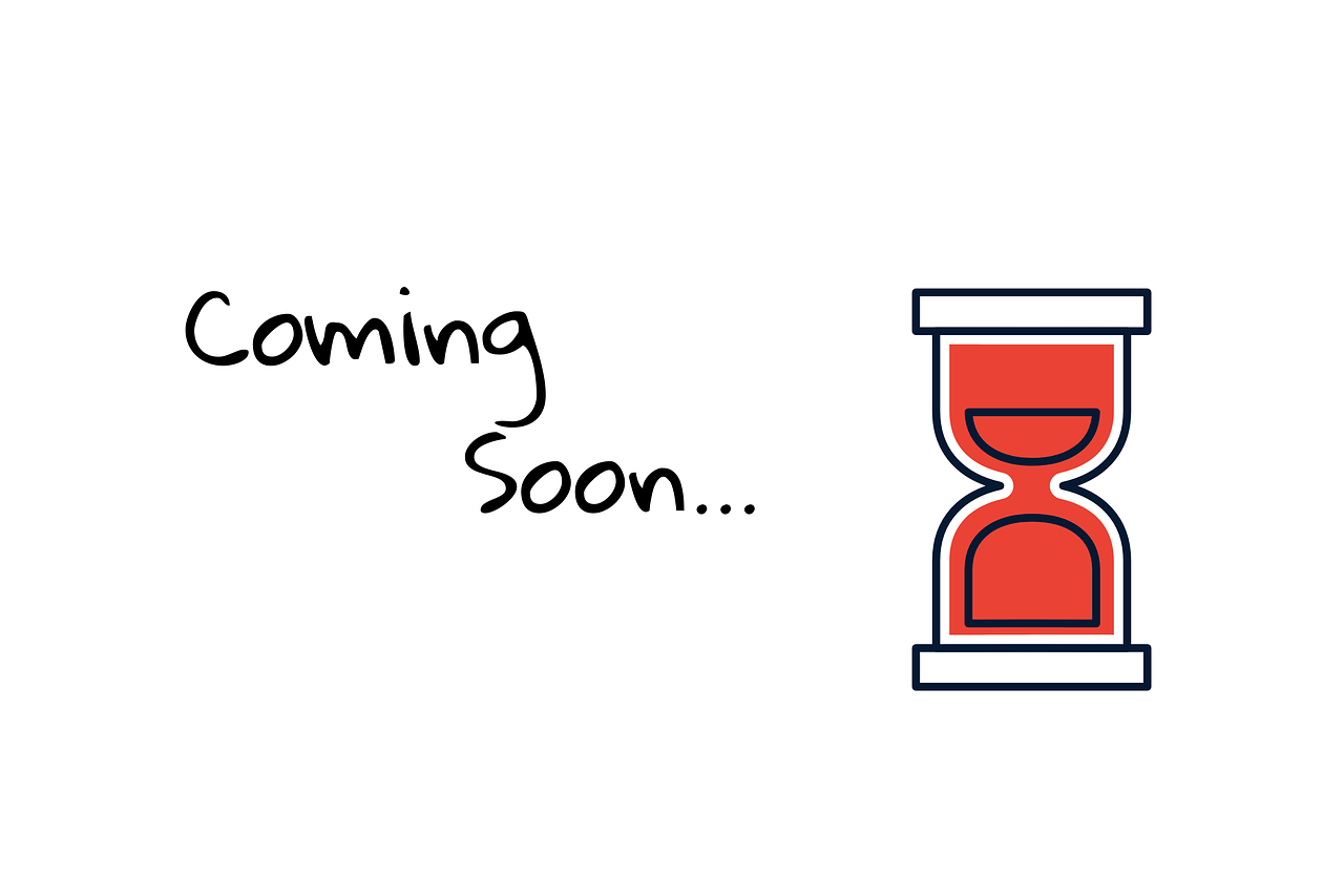 Coming Soon Hour Glass We Are - Free image on Pixabay