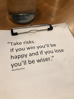 Risks, Encouragement, Inspiration