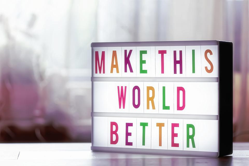 Monde Meilleur, Motivation, Encourager Les