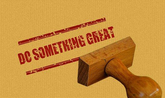 Stamp, Wood, Do Something Great, Saying
