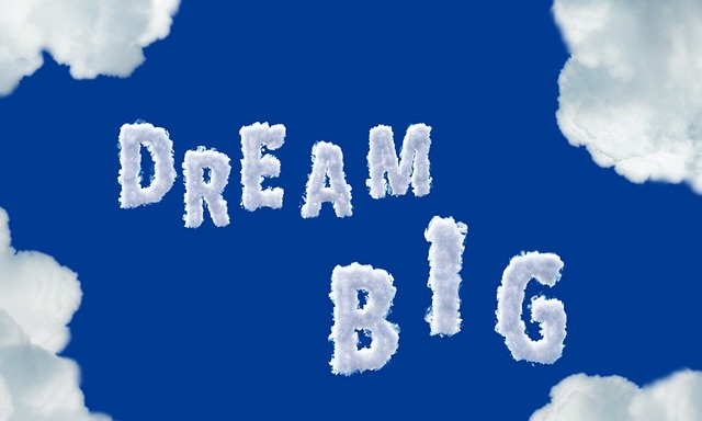 Dream Big, Clouds, Sky, Typography, Quote, Motivation